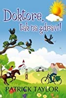 Doktore, tak na zdraví! (Irish Country #8)