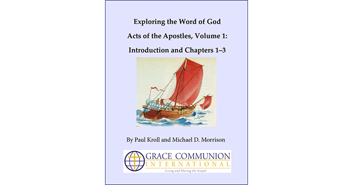 Exploring the Word of God Acts of the Apostles Volume 1