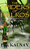 The Spiders of Halros (The Arros Chronicles, #1)