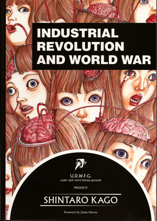 U.D.W.F.G. presents Shintarō Kago - Industrial Revolution and... by Shintarō Kago
