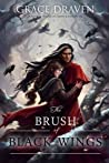 The Brush  of Black Wings (Master of Crows, #1.5)