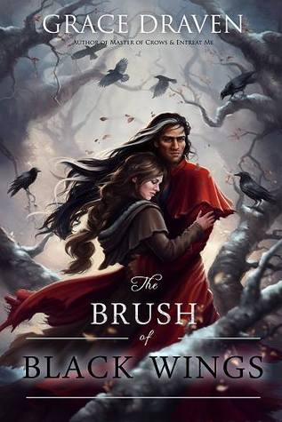 The Brush  of Black Wings (Master of Crows, #2)