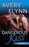 Dangerous Kiss (The Layton Family, #1)