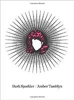 Dark Sparkler