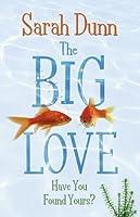 The Big Love