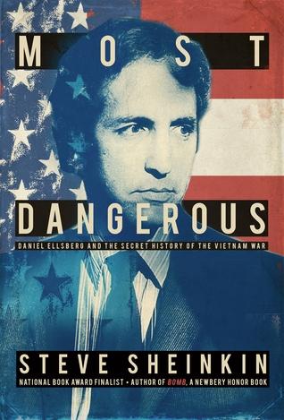 Most Dangerous by Steve Sheinkin