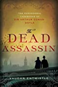 The Dead Assassin: The Paranormal Casebooks of Sir Arthur Conan Doyle