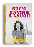 She's Having a Laugh by George McEncroe