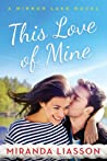 This Love of Mine (Mirror Lake, #2) audiobook download free