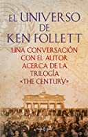 El universo de Ken Follett (The Century)