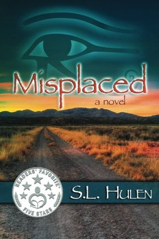 Misplaced by SL Hulen