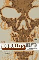 100 Bullets Vol. 10: Decayed