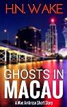 Ghosts in Macau (Mac Ambrose #1.5)