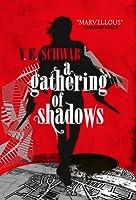 A Gathering of Shadows (Shades of Magic, #2)