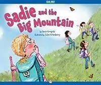 Sadie and the Big Mountain (The Sadie and Ori Series)