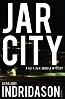 Jar City (Reykjavik Murder Mysteries #1)