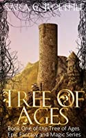 Tree of Ages (The Tree of Ages #1)