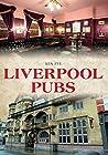 Liverpool Pubs by Ken Pye