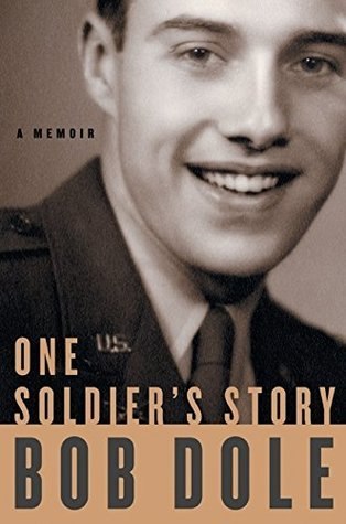 One Soldier's Story- A Memoir