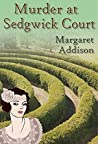 Murder at Sedgwick Court (Rose Simpson Mysteries, #3)