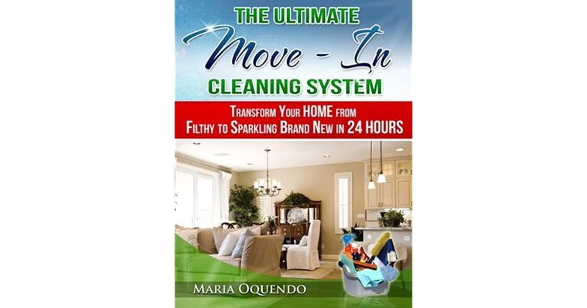 The Ultimate Move-In Cleaning System