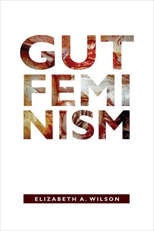 Gut Feminism (Elizabeth A
