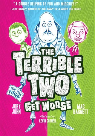 The Terrible Two Get Worse (link to Goodreads)
