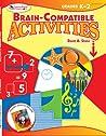 Brain-Compatible Activities, Grades K-2