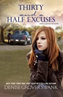 Thirty and a Half Excuses (Rose Gardner Mystery #3)