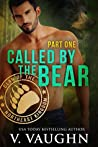Called by the Bear, Part 1