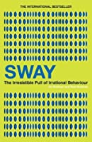 book report sway the irresistible The irresistible pull of irrational behavior by ori brafman and  rom brafman this book had me at the subtitle i've always.