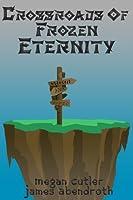 Crossroads of Frozen Eternity (Mystical Island #2)