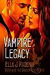 Vampire Legacy (Book 4 of the Dragon Heat Series)