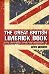 The Great British Limerick Book: Filthy Limericks for (Nearly) Every Town in the UK