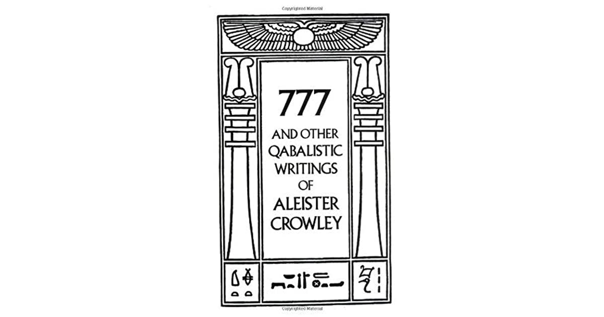777 and Other Qabalistic Writings of Aleister Crowley by