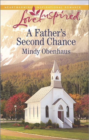 A Father's Second Chance by Mindy Obenhaus
