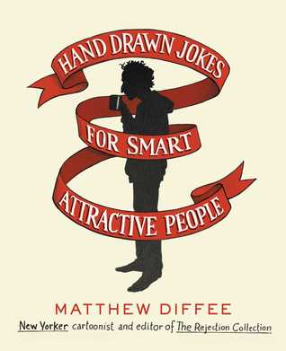 Hand Drawn Jokes for Smart Attractive People