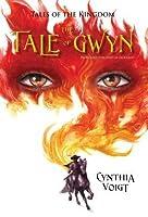 The Tale of Gwyn (Tales of the Kingdom, #1)