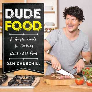 DudeFood by Dan Churchill