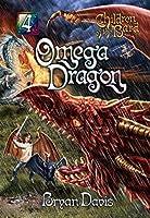 Omega Dragon (Children of the Bard Book 4)