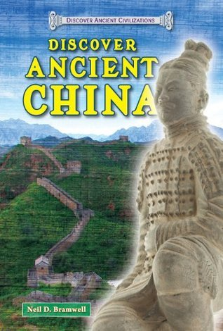 Discover Ancient China (Discover Ancient Civilizations)
