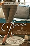 Renata and the Fall from Grace (The Gustafson Girls, #2)