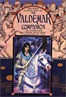 The Valdemar Companion: A Guide to Mercedes Lackey's World of Valdemar