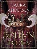 The Boleyn Trilogy 3-Book Bundle: The Boleyn King, The Boleyn Deceit, The Boleyn Reckoning