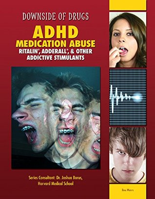 ADHD Medication Abuse: Ritalin®, Adderall®, & Other Addictive Stimulants
