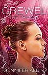 Crewel: The Trilogy