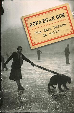 Ebook The Rain Before It Falls By Jonathan Coe