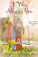 It Was Always You (The Cranstons Book 1)