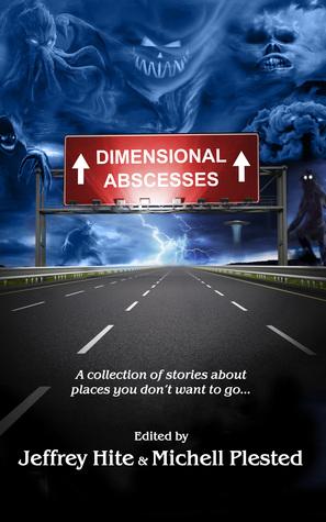 Dimensional Abscesses