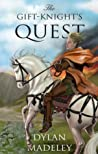 The Gift-Knight's Quest